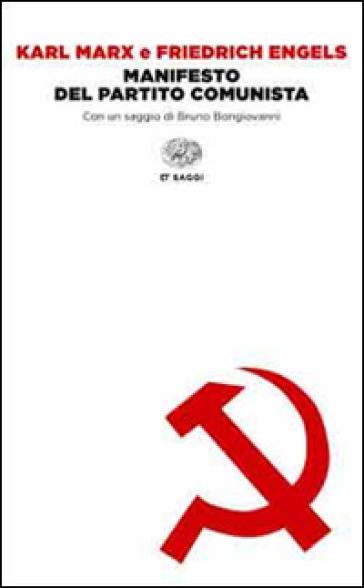 Il manifesto del Partito Comunista - Karl Marx |
