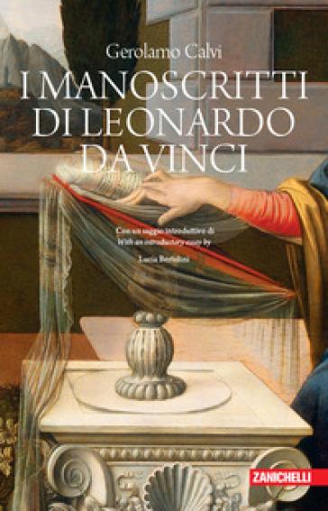 I manoscritti di Leonardo da Vinci dal punto di vista cronologico, storico e biografico - Gerolamo Calvi |