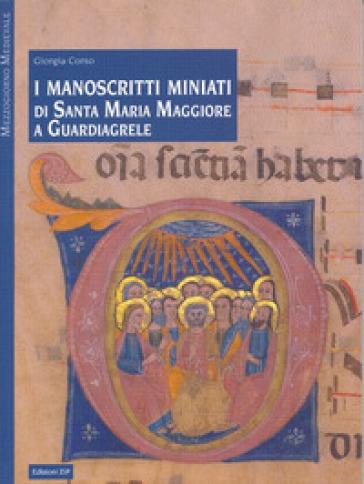 I manoscritti miniati di Santa Maria Maggiore a Guardiagrele - Giorgia Corso |