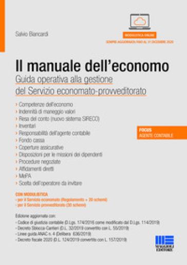 Il manuale dell'economo. Guida operativa alla gestione del servizio economato-provveditorato - Salvio Biancardi  