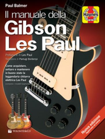 Il manuale della Gibson Les Paul - Paul Balmer pdf epub