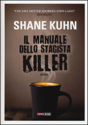 Il manuale dello stagista killer - Shane Kuhn  