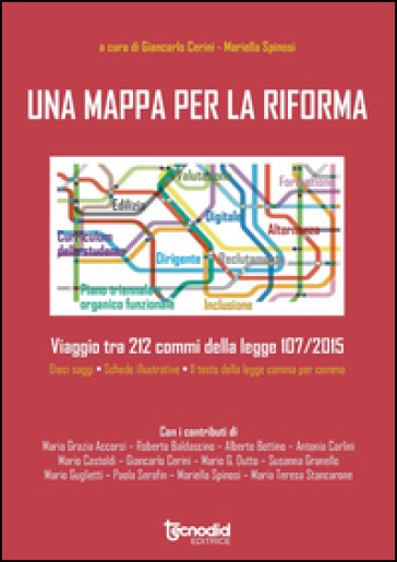 Una mappa per la riforma. Viaggio tra 212 commi della legge 107/2015 - Giancarlo Cerini |