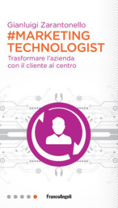 #marketing technologist. Trasformare l