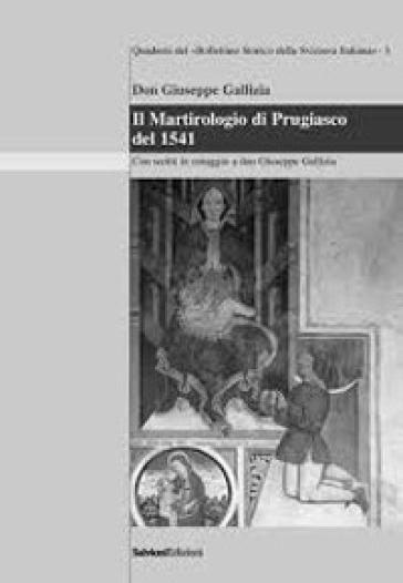 Il martirologio di Prugiasco del 1541 - Giuseppe Gallizzia |