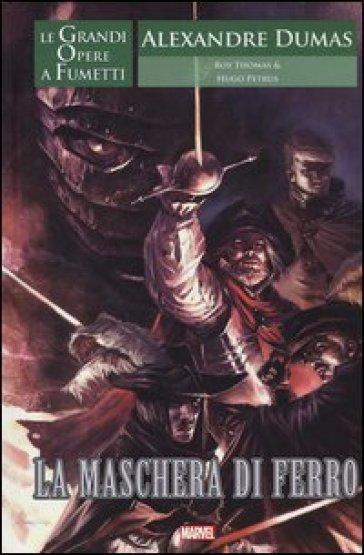 La maschera di ferro. Le grandi opere a fumetti - Alexandre Dumas |