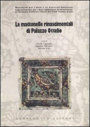 Le mattonelle rinascimentali di palazzo Ottelio - S. Vitri |