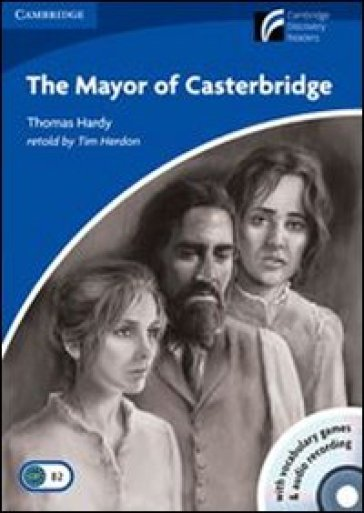 mayor of Casterbridge. Con CD Audio. Con CD-ROM - Thomas Hardy  