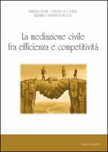 La mediazione civile tra efficienza e competitività - Manuela Cigna   Jonathanterrington.com