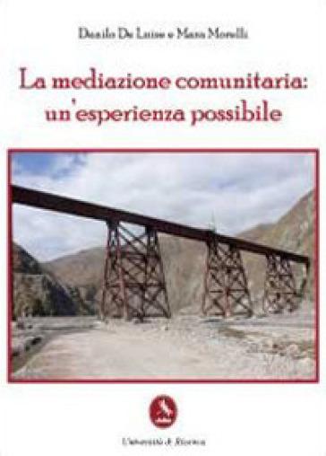 La mediazione comunitaria: un'esperienza possibile - Danilo De Luise | Kritjur.org