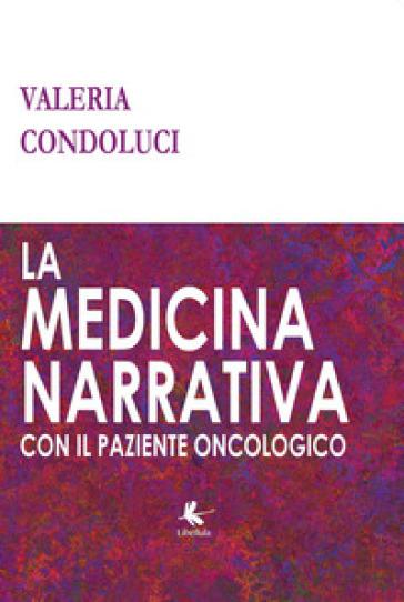 La medicina narrativa con il paziente oncologico - Valeria Condoluci  