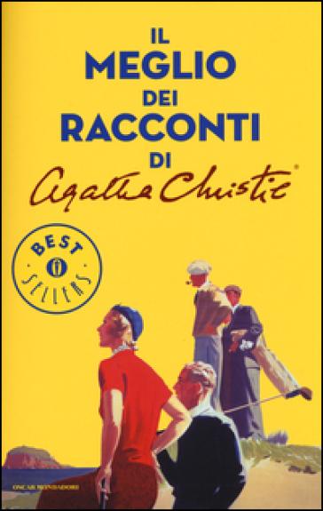 Il meglio dei racconti di Agatha Christie - Agatha Christie  