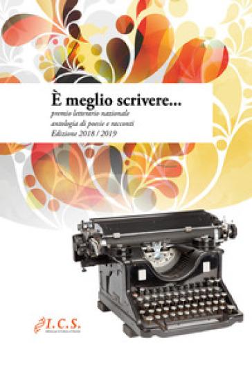 E meglio scrivere... Premio letterario nazionale