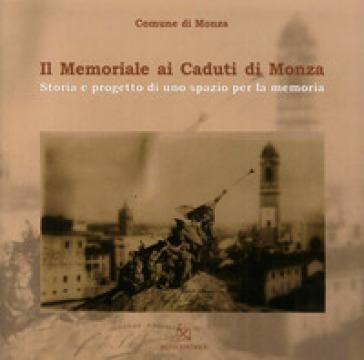 Il memoriale ai caduti di Monza - Dario Porta |