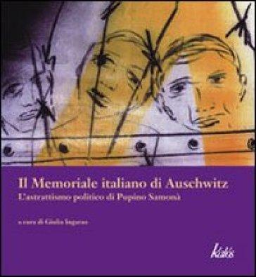 Il memoriale italiano di Auschwitz. L'astrattismo politico di Pupino Samonà - G. Ingarao | Jonathanterrington.com