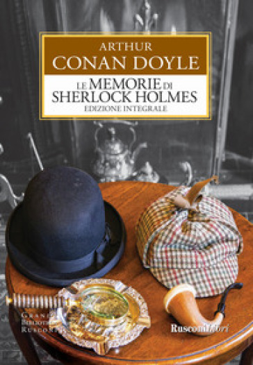 Le memorie di Sherlock Holmes. Ediz. integrale - Arthur Conan Doyle |