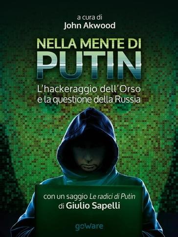 Un benvenuto ai nuovi Hackers ?tit=Nella+mente+di+Putin.+L%27hackeraggio+dell%27Orso+e+la+questione+della+Russia