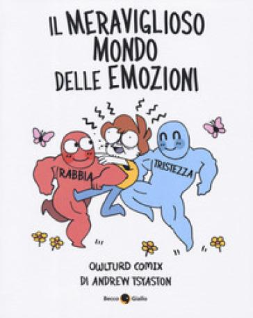 Il meraviglioso mondo delle emozioni. Owlturd comix - Andrew Tsyaston | Rochesterscifianimecon.com