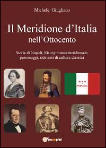 Il meridione d'Italia nell'Ottocento - Michele Giugliano | Kritjur.org