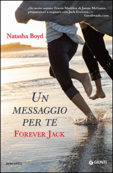 Un messaggio per te. Forever Jack - Natasha Boyd | Thecosgala.com