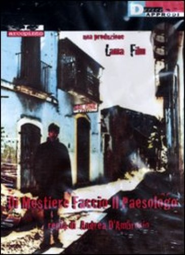Di mestiere faccio il paesologo. DVD. Con libro - Andrea D'Ambrosio |