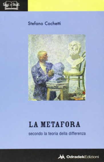 La metafora secondo la teoria della differenza - Stefano Cochetti |
