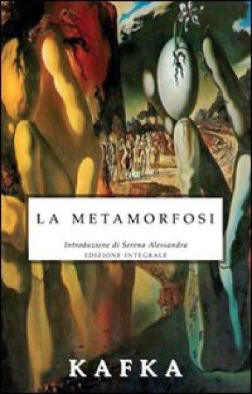 La metamorfosi. Ediz. integrale - Franz Kafka | Kritjur.org