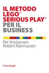 Il metodo LEGO® SERIOUS PLAY® per il business