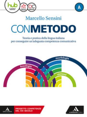 Con metodo. Per le Scuole superiori. Con e-book. Con espansione online. Con Libro: Vademecum - Marcello Sensini |