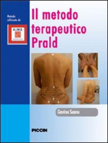Il metodo terapeurico PRALD. Con DVD - Gavino Scanu | Rochesterscifianimecon.com
