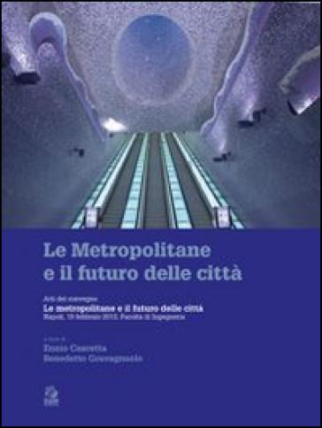 Le metropolitane e il futuro delle città