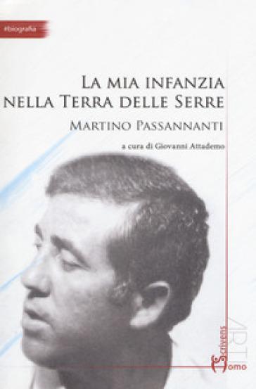 La mia infanzia nella Terra delle Serre - Martino Passananti   Kritjur.org