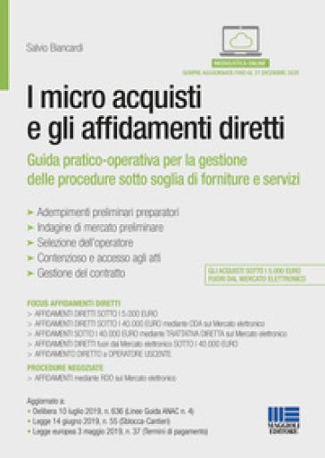 I micro acquisti e gli affidamenti diretti - Salvio Biancardi | Thecosgala.com