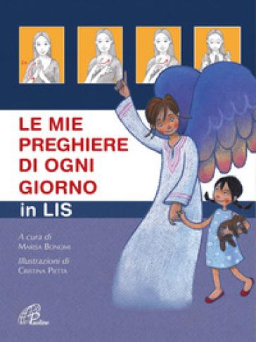 Le mie preghiere di ogni giorno in Lis - M. Bononi | Thecosgala.com