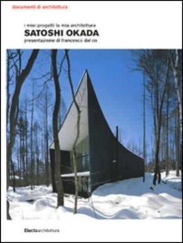 I miei progetti la mia architettura - Satoshi Okada |