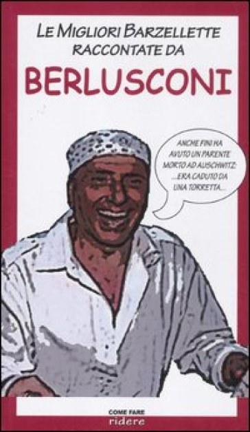 Le migliori barzellette raccontate da Berlusconi