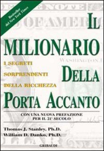 Il milionario della porta accanto - Thomas J. Stanley pdf epub