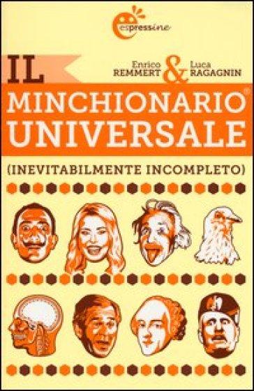Il minchionario universale (inevitabilmente incompleto) - Enrico Remmert | Kritjur.org
