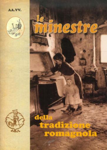 Le minestre della tradizione romagnola -  pdf epub