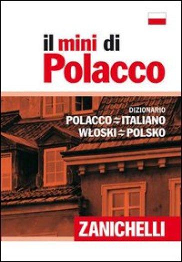 Il mini di polacco. Dizionario polacco-italiano, italiano-polacco - V. Nosilia   Rochesterscifianimecon.com