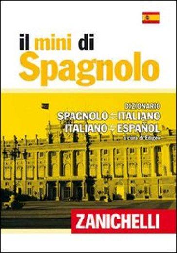 Il mini di spagnolo dizionario spagnolo italiano for Traduzione da spagnolo a italiano