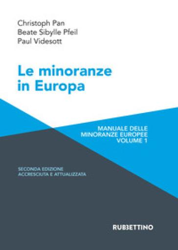 Le minoranze in Europa. Manuale delle minoranze europee. Ediz. ampliata. 1. - Christoph Pan  