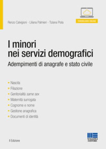 I minori nei servizi demografici - Renzo Calvigioni |