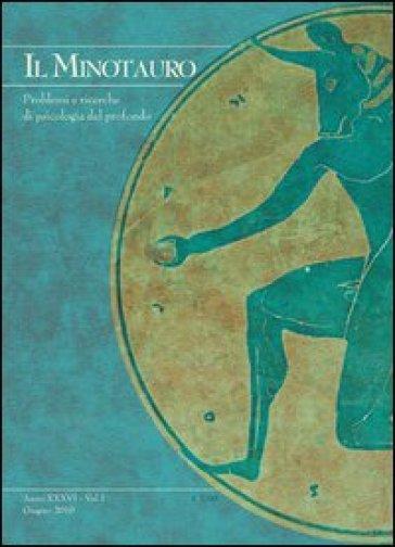 Il minotauro. Problemi e ricerche di psicologia del profondo (2012). Ediz. italiana e inglese. 2. - Luca Valerio Fabj |