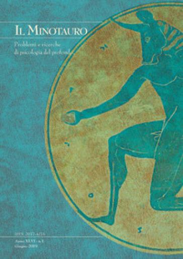 Il minotauro. Problemi e ricerche di psicologia del profondo (2019). 2.
