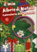 Il mio albero di Natale e calendario dell'Avvento