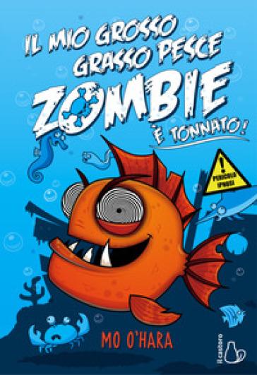 Il mio grosso grasso pesce zombie è tonnato