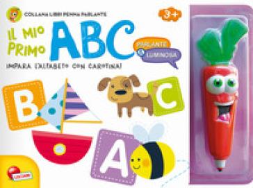 Il mio primo ABC. Ediz. a colori. Con gadget