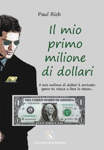 Il mio primo milione di dollari - Paul Rich | Jonathanterrington.com