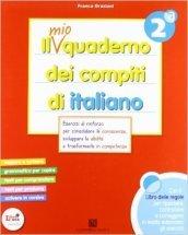 Il mio quaderno dei compiti di italiano. Con fascicolo. Con espansione online. Per la 2ª classe elementare (2 vol.)